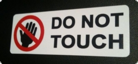 AUFKLEBER DONT TOUCH - DO NOT STICKER